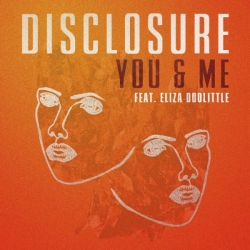 Disclosure Ft. Eliza Doolittle - You & Me (Baauer Remix)